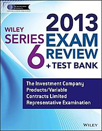 Wiley Series 6 Exam Review 2013