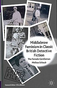 Middlebrow Feminism in Classic British Detective Fiction