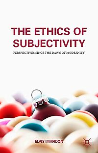 The Ethics of Subjectivity