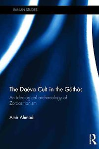The Daeva Cult in the Gathas