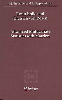 Advanced Multivariate Statistics With Matrices