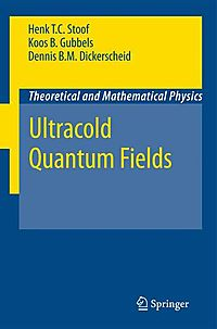 Ultracold Quantum Fields