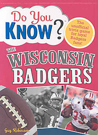 Do You Know the Wisconsin Badgers?