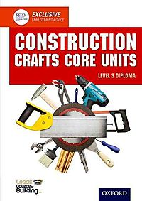 Construction Crafts Core Units, Level 3 Diploma