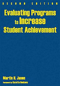 Evaluating Programs to Increase Student Achievement