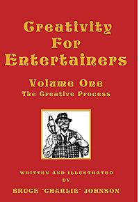 Creativity for Entertainers