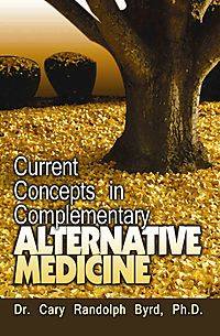 Current Concepts in Complementary Alternative Medicine