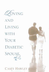 Loving And Living With Your Diabetic Spouse