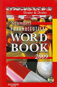 Saunders Pharmaceutical Word Book 2009