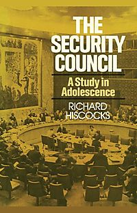 The Security Council a Study in Adolescence