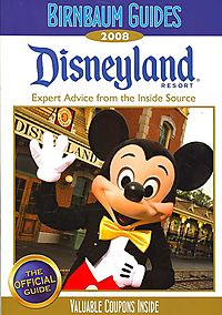 Birnbaum Guides 2008 Disneyland Resort