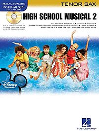High School Musical 2 Tenor Sax Play-Along Pack