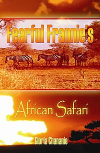 Fearful Frannie's African Safari