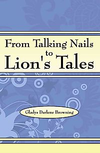 From Talking Nails to Lion's Tales