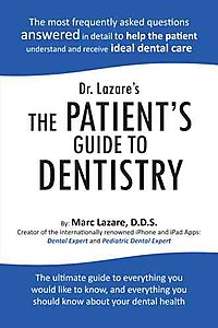 Dr. Lazare's the Patient's Guide to Dentistry