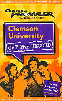 College Prowler Clemson University Off the Record