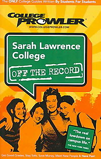 College Prowler Sarah Lawrence College Off the Record