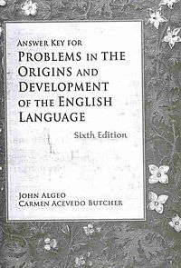 Problems in the Origins and Development of the English Langage
