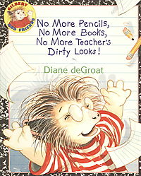 No More Pencils, No More Book, No More Teacher's Dirty Looks!