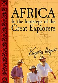 Africa In the Footsteps of the Great Explorers