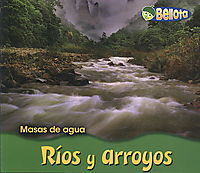 Rios Y Arroyos/ Rivers and Streams