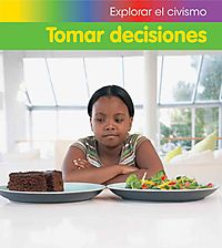 Tomar decisiones / Making Choices