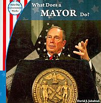 What Does a Mayor Do?