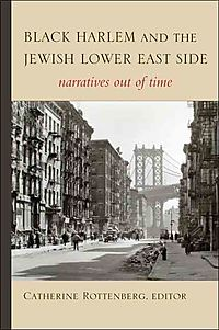 Black Harlem and the Jewish Lower East Side