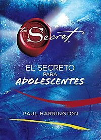 El Secreto para adolescentes / The Secret to Teen Power