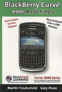 Blackberry Curve 8900 Made Simple