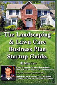The Landscaping and Lawn Care Business Plan Startup Guide