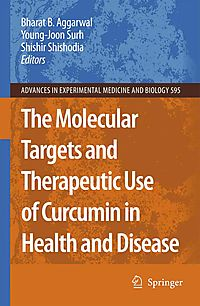 The Molecular Targets and Therapeutic Uses of Curcumin in Health and Disease