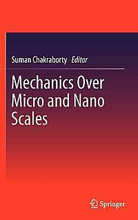 Mechanics over Micro and Nano Scales