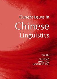 Current Issues in Chinese Linguistics