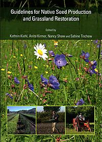 Guidelines for Native Seed Production and Grassland Restoration