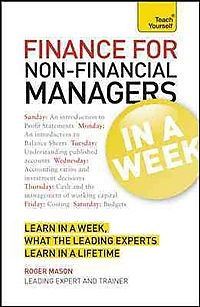 Teach Yourself Finance for Non-Financial Managers in a Week