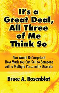 It's a Great Deal, All Three of Me Think So