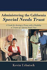 Administering the California Special Needs Trust
