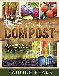 The Organic Book of Compost