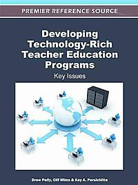 Developing Technology-Rich Teacher Education Programs