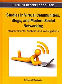 Studies in Virtual Communities, Blogs, and Modern Social Networking