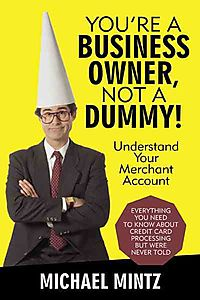 You?re a Business Owner, Not a Dummy!