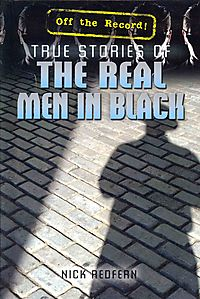 True Stories of The Real Men in Black