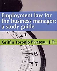 Employment Law for the Business Manager