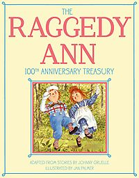 The Raggedy Ann 100th Anniversary Treasury