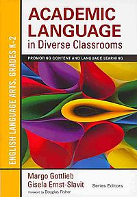 Academic Language in Diverse Classrooms: English Language Arts, Grades K-2 + Academic Language in Diverse Classrooms: Mathematics, Grades K-2