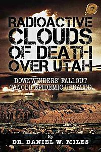 Radioactive Clouds of Death over Utah