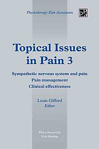 Topical Issues in Pain 3