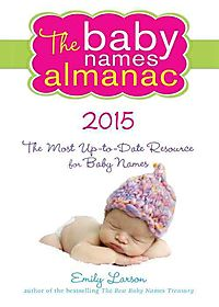 The Baby Names Almanac 2015