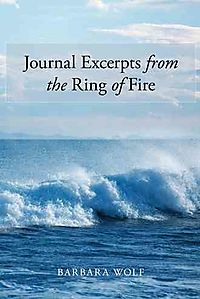 Journal Excerpts from the Ring of Fire
